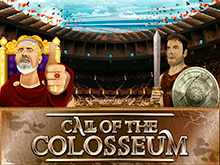 Автомат Call Of The Colosseum в азартном заведении